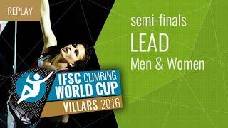 (LIVE) IFSC Climbing World Cup Villars 2016 - Lead - Semifinals - Men/Women by International Federation of Sport Climbing
