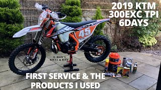 3. 2019 KTM 300 EXC TPI 6 DAYS - First service & what products and parts I used