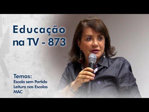 Escola Sem Partido / Leitura nas escolas / MAC