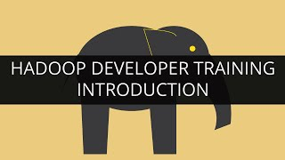 Intro To Hadoop Developer Training