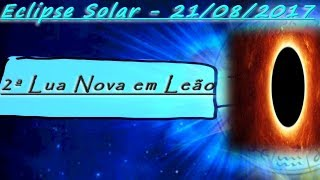 Olá, pessoal❣ Aqui está o vídeo super especial do Eclipse Solar em Leão, que vai ocorrer no dia 21 de Agosto de 2017, próxima...