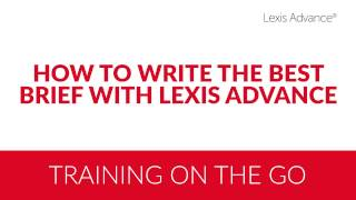 How to Write the Best Brief with Lexis Advance