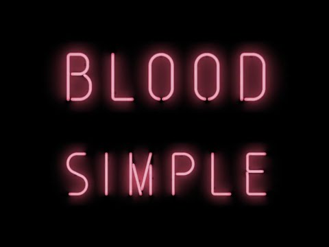 Blood Simple (Sang pour sang) - Trailer 2016 HD VO