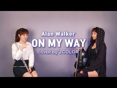 On My Way - Alan Walker (앨런 워커 커버) -이어폰 필수- Violin & Flute Cover By 2color /PUBG Mobile