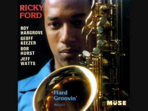 Ricky Ford – Hard Groovin (Full album)