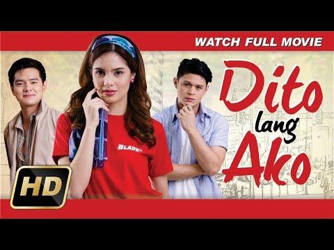 Dito Lang Ako (2018) : Official Full Movie HD   Michelle Vito   Jon Lucas   Akihiro Blanco
