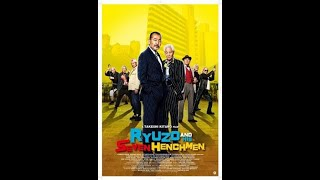 Ryuzo and His Seven Henchmen (Ryûzô to 7 nin no kobun tachi) (2015) | reż. Takeshi Kitano