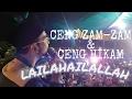 Download Lagu CENG ZAM ZAM & CENG HIKAM -LAILAHAILALLAH Vol.6 (MILAD RIYADHUL MUSTHOFA) Mp3 Free