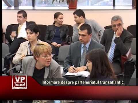 Informare despre parteneriatul transatlantic