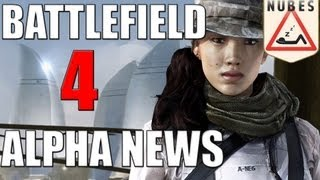 BF4 Alpha News | Map - Mode - Personnalisation&Battlelog