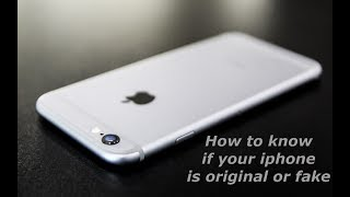 How to check your iphone is fake or original
