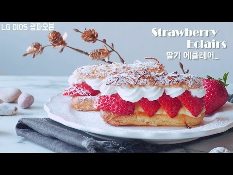 [LG DIOS OVEN] Good Bye Spring~* / Strawberry Eclairs : Cho's Daily Cook