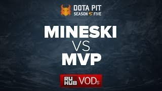 Mineski vs MVP, Dota Pit Season 5, game 1 [LightOfHeaveN, Lex]