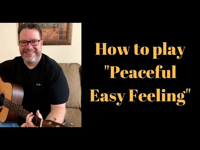 best Acoustic Guitar Lesson Peaceful Easy Feeling Eagles image ...