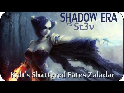 Shadow Era : Shattered Fates #7 - Kylt's Shattered Fates Zaladar Vs St3v ( Tala Pureheart )
