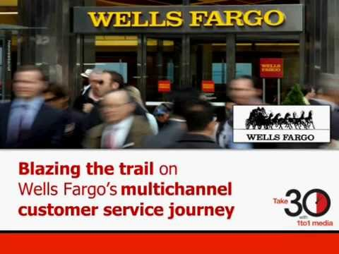 Multichannel Customer Service: The Wells Fargo Way