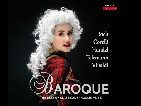 Best of Classical Music – Baroque Era: Top Hits with Bach Händel, Corelli, Vivaldi (Excerpts)