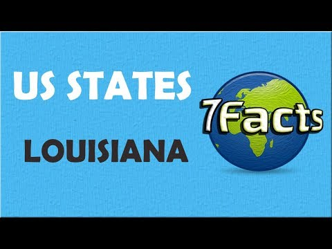 7 Facts about Louisiana