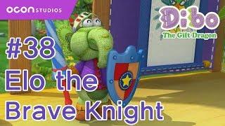 OCON Dibo The Gift Dragon _Ep38 Elo The Brave Knight Eng Dub