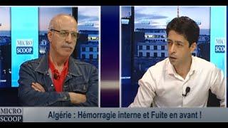 Algérie : Hémorragie interne et Fuite en avant !