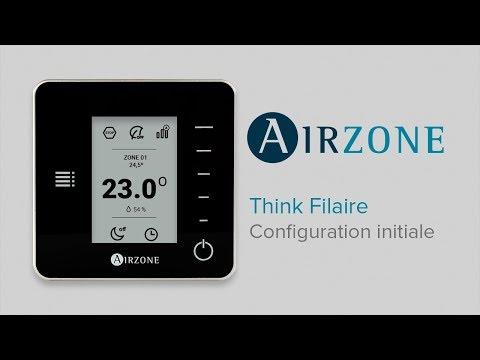 Comment configurer le thermostat Airzone Think Filaire ?
