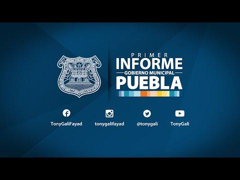 Primer Informe Gobierno Municipal de Puebla