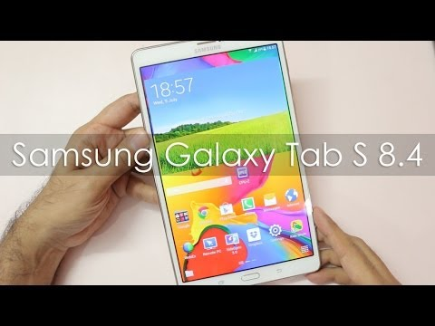 Samsung Galaxy Tab S 8.4 Android Tablet Hands on Overview