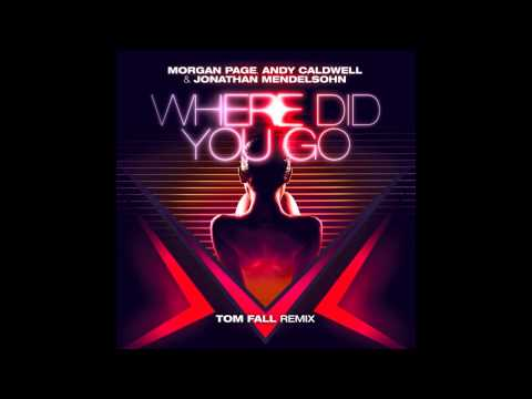 Tekst piosenki Morgan Page - Where Did You Go (Tom Fall Remix) po polsku