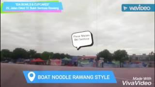 Video Lokasi BOAT NOODLE RAWANG STYLE