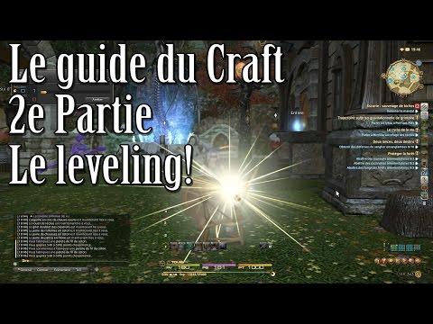 Le guide du Craft – 2e partie – Le leveling! – Final Fantasy XIV : A Realm Reborn (#ARR48)