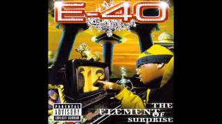 E 40   All Tha Time featuring B Legit
