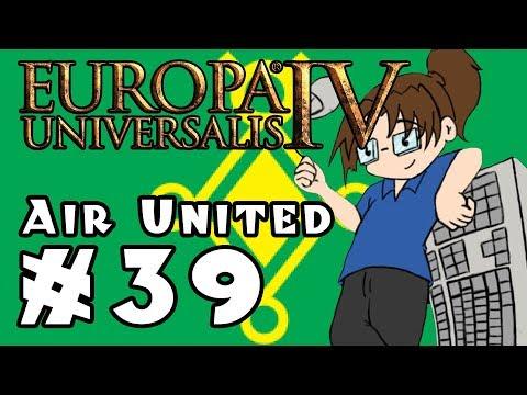 Europa Universalis IV: AIR UNITED - Ep 39