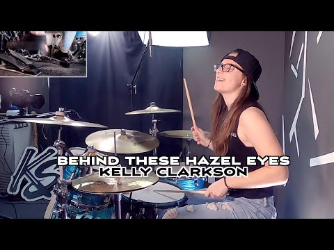Behind These Hazel Eyes - Kelly Clarkson - Drum Cover