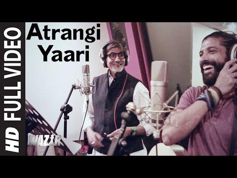 Atrangi Yaari -edited -  WAZIR(2016)
