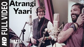 Nonton Atrangi Yaari FULL VIDEO SONG | WAZIR | Amitabh Bachchan, Farhan Akhtar | T-Series Film Subtitle Indonesia Streaming Movie Download