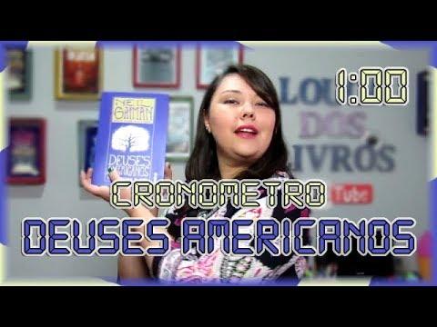 Cronômetro: Deuses Americanos | Louca dos livros 2018