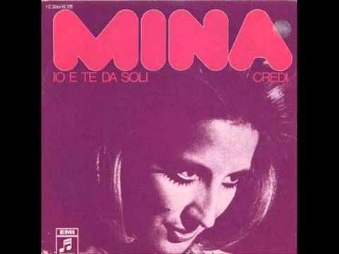 , title : 'Mina - Io E Te Da Soli'