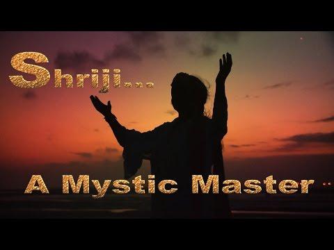 SHRIJI A Mystic Master-Prernamurti Bharti Shriji