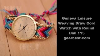 I have bought this Geneva Leisure Weaving Draw Cord Watch with Round Dial from gearbest.comhttp://www.gearbest.com/women-s-watches/pp_132164.htmlMain Features: Unique weaving bandAdopting unique hand-made weaving band, it is valuableLuxurious gold colorAll the dial and the edge of the band are use gold color, luxurious and beautifulSimple and elegant dial designSimple dial with complex band,it is a perfect combinationDraw cord designEasy to wear by simple stretchThe biggest band length is about 29cm