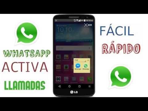 Como tener las llamadas de whatsapp facil y sencillo [ACTIVAS]