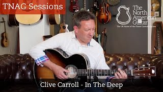 """Download Lagu TNAG Sessions - Clive Carroll """"In The Deep"""" The North American Guitar London UK Mp3"""