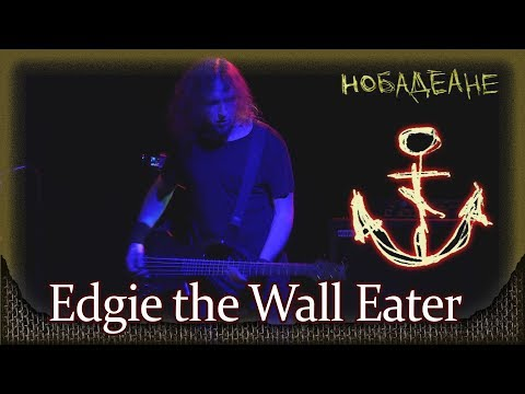 nobody.one - Edgie the Wall Eater. Москва, Glastonberry (12.11.2017) (видео)