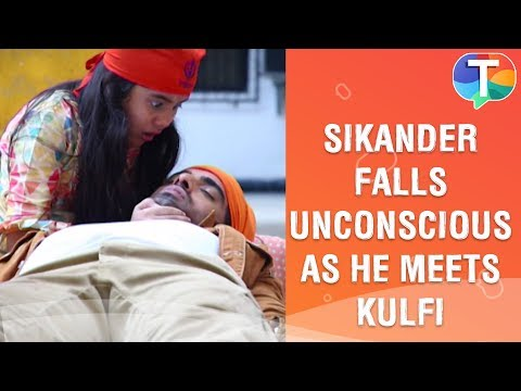 Sikander falls unconscious as he is about to meet Kulfi | Kulfi Kumar Bajewala | 28th November 2019