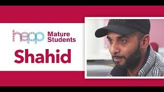 Mature Student Stories Film – Shahid