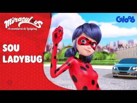 Miraculous: As Aventuras de Ladybug   'Sou Ladybug' Música Completa   Gloob