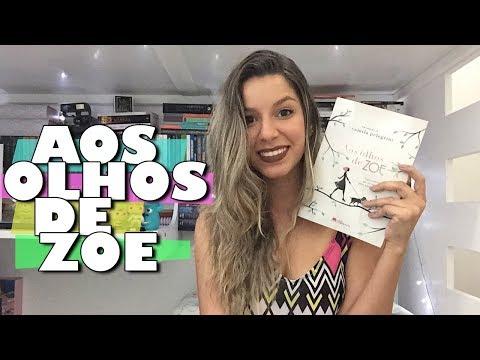 AOS OLHOS DE ZOE - Camila Pelegrini | Memórias de uma Leitora