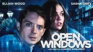 Nonton Open Windows   Trailer   Estreno 4 Julio Film Subtitle Indonesia Streaming Movie Download