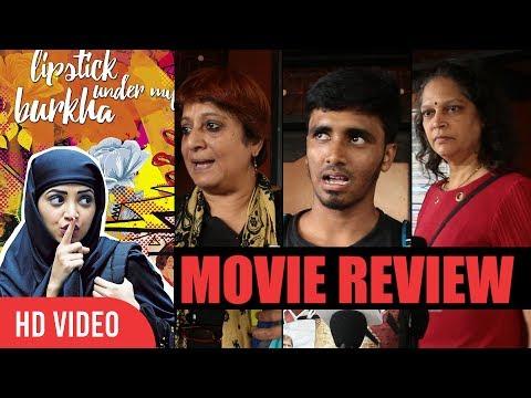 lipstick Under My Burkha Public Review | Konkona Sen, Aahana Kumra, Ratna Pathak