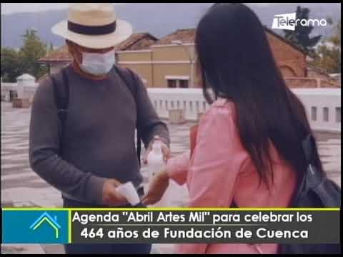 Agenda Abril Artes Mil para celebrar los 464 años de fundación de Cuenca