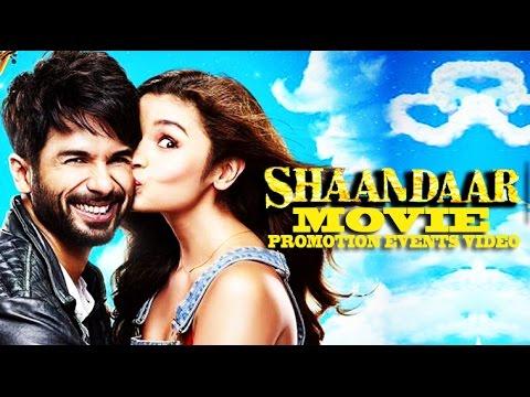 Shaandaar (2015) Promotion Events Full Video || Alia Bhatt & Shahid Kapoor
